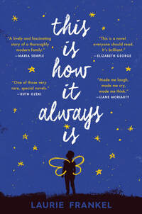 Book cover for This Is How It Always Is. Blue with white writing, a field of stars, a child wearing wings
