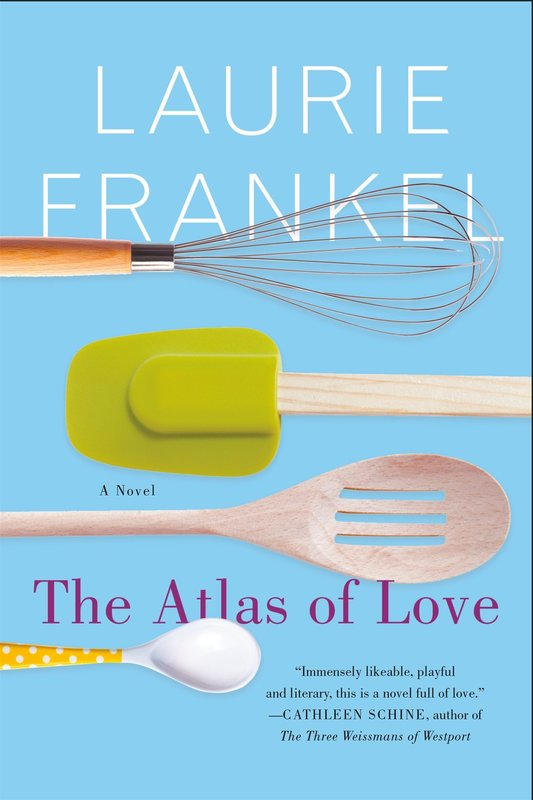 Book cover for The Atlas of Love with a whisk, a spatula, a slotted spoon, and a baby spoon